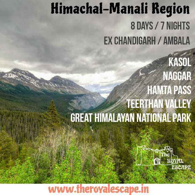 HIMACHAL – MANALI REGION (8 days/7 Nights) –the royal escape