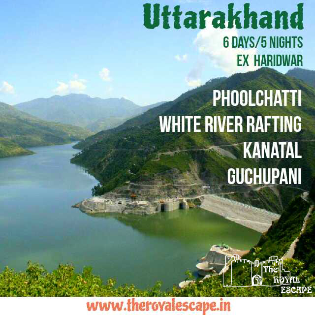UTTRAKHAND (6 days/5 Nights) – The royal escape